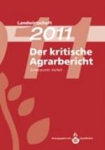 Kritischer Agrarbericht 2011